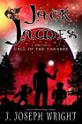 Jack James and the Call of the Tanakee (Book 2) by J Joseph Wright (Paperback / softback, 2013)