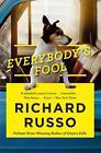 Everybody's Fool von Richard Russo (2017, Taschenbuch)