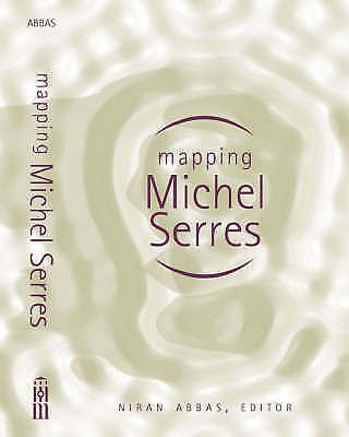 Mapping Michel Serres (Studies in Literature & Science (Paperback)), , Used; Goo