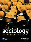 Sociology by John Scott, James Fulcher (Paperback, 2007)