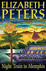 Night Train to Memphis by Elizabeth Peters (Paperback, 2008)