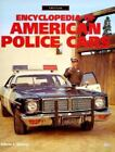 Crestline: Encyclopedia of American Police Cars by Edwin J. Sanow (1999, Hardcover)