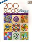 200 Blocks from Quiltmaker Magazine: Original Patterns from Today's Top Designers von That Patchwork Place (2012, Taschenbuch)