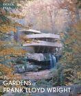 The Gardens of Frank Lloyd Wright by Derek Fell (Hardback, 2014)