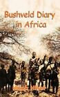 Bushveld Diary in Africa by Hitch Hiker (Paperback / softback, 2011)