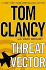 Threat Vector by Mark Greaney and Tom Clancy (2012, Hardcover)