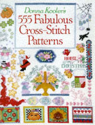 Donna Kooler's 555 Fabulous Cross Stitch Patterns, Kooler, Donna, Very Good Book