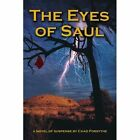 The Eyes of Saul by Chad Forsythe (Paperback / softback, 2002)