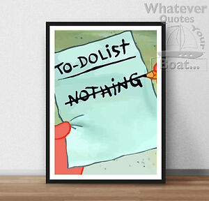 To Do List Nothing Lazy Funny Quote Poster Life Wall Art All