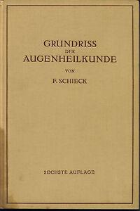 Schieck-Grundriss-der-Augenheilkunde