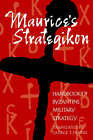 Maurice's Strategikon: Handbook of Byzantine Military Strategy by University of Pennsylvania Press (Paperback, 2001)