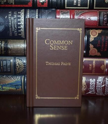 Common Sense by Thomas Paine Deluxe Collectible Pocket Gift Hardcover Edition