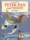 Peter Pan and Wendy by Sir J. M. Barrie (Hardback, 2006)