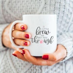 A-Little-Brew-To-Get-You-Through-Mug