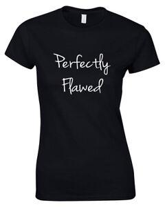 Parfaitement Erronée Fashion T-shirt-slogan T Shirt Drôle Citation Déclaration Tendance-afficher Le Titre D'origine