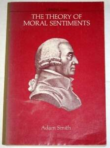 The theory of moral sentiments - Paperback By Adam Smith - GOOD  9780913966136 | eBay