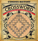 Curious History of the Crossword: 100 Puzzles from Then and Now by Ben Tausig (Paperback, 2013)