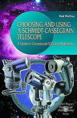 1 of 1 - Choosing and Using a Schmidt-Cassegrain Telescope : A Guide to-ExLibrary