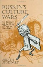 Ruskin's Culture Wars: Fors Clavigera and the Crisis of Victorian Libe-ExLibrary