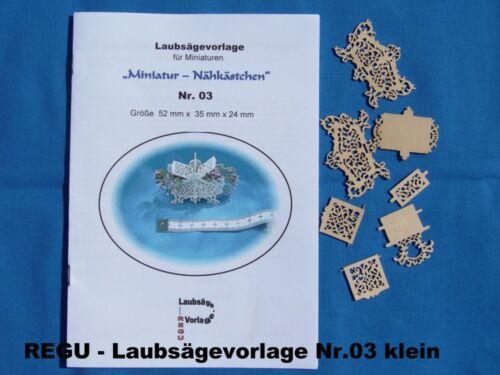 + REGU - Laubsägevorlage Nr.03 für Miniaturen Nähkästchen  aussägen u. basteln