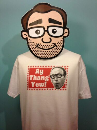 Arthur Askey Catchphrase T-Shirt White Shirt Ay Thang Yew!