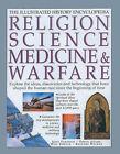 Religion, Science Medicine and Warfare by Will Fowler, etc., Simon Adams, Richard Walker, John Farndon (Paperback, 2001)