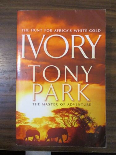 1 of 1 - Ivory by Tony Park : Medium Paperback 2011