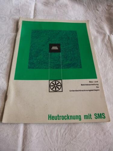 Reklame Agrar Landtechnik Bau- u Betriebsanleitung SMS Unterdachtrocknungsanlage