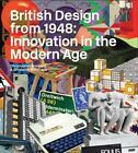 British Design from 1948 von Christopher Breward und Ghislaine Wood (2015, Taschenbuch)