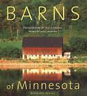 Barns of Minnesota by Doug Ohman, Will Weaver (Hardback, 2005)