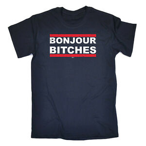 Funny-Novelty-T-Shirt-Mens-tee-TShirt-Bonjour-Bitches