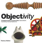 Objectivity: A Designer's Book of Curious Tools by David Usborne (Hardback, 2010)