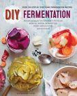 DIY Fermentation: Over 100 Step-by-Step Home Fermentation Recipes by Rockridge Press (Paperback, 2015)