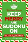 Will Shortz Presents Keep Merry and Sudoku on: 300 Easy to Hard Puzzles by Will Shortz (Paperback / softback, 2016)