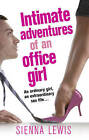 Intimate Adventures of an Office Girl by Sienna Lewis (Paperback, 2009)