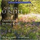 Norman O'Neill - : Chamber Works for Strings & Piano (2012)