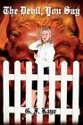 The Devil You Say by G F Kaye 9781418477394 Paperback 2004