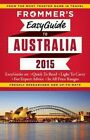 Frommer's Easyguide to Australia: 2015 by Lee Mylne (Paperback, 2014)