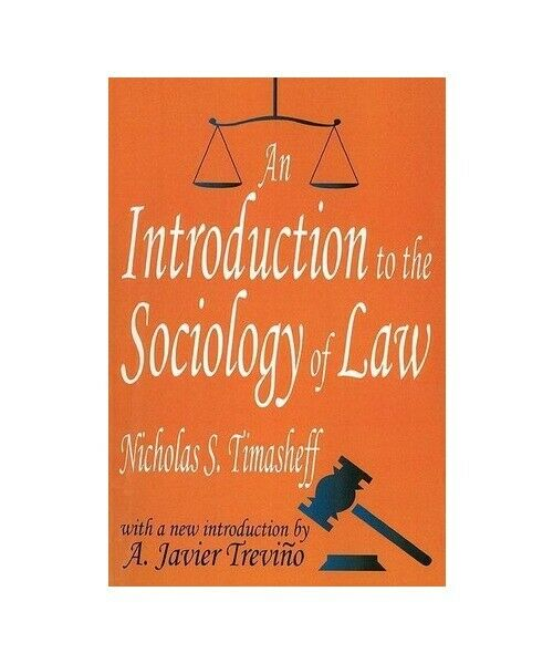 "Nicholas Sergeyevitch Timasheff, A. Javier Trevino ""An Introduction to the Socio"