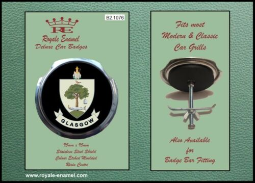 Fittings CITY of GLASGOW SCOTLAND B2.1076 Royale Classic Car Grill Badge