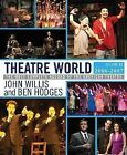 Theatre World: 2006-2007: v. 63 by Applause Theatre Book Publishers (Hardback, 2009)