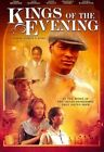 Kings of The Evening 0825284201017 DVD Region 1