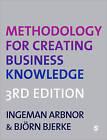 Methodology for Creating Business Knowledge by Bjorn Bjerke, Ingeman Arbnor (Paperback, 2008)