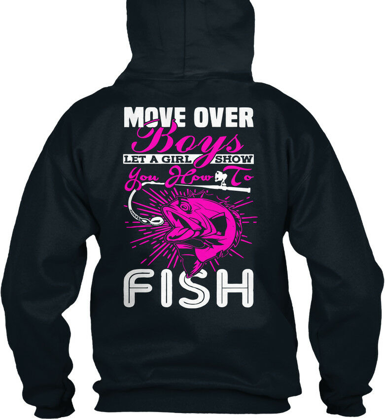 Premium Girls Girls Girls Fishing T Move Over Boys - Let A Girl Show Standard College Hoodie | Creative  | Sale Online  73e65a