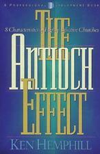 The Antioch Effect: 8 Characteristics of Highly Effective Churches Hemphill, Ke