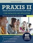 Praxis II Special Education (0354/5354) Study Guide: Core Knowledge and Applications by Praxis Special Education Team (Paperback / softback, 2014)