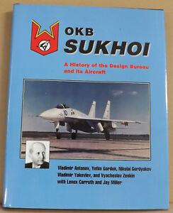OKB-Sukhoi-A-History-of-the-Design-Bureau-by-Vladimir-Antonov-NEW-HB-DJ