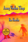 Among Wordless Things by Ron Houchin (Paperback / softback, 2004)