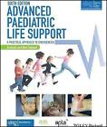 Advanced Paediatric Life Support, Australia and New Zealand: A Practical Approach to Emergencies by ALSG (Paperback, 2017)