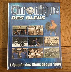 Chronique Des Bleus Livre Neuf football,champion du monde préface Did Deschamps
